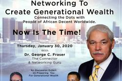 George Fraser: Networking to Create Generational Wealth
