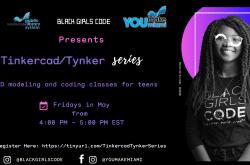 Black Girls CODE presents: Tinkercad/ Tynker Virtual Series
