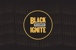 Black Designers, Ignite! 2020 Showcase