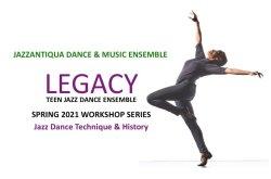 JazzAntiqua/LEGACY Teen Jazz Dance Workshop