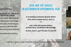 Risks and the Sense: Black Women in Experimental Film