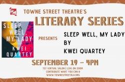 Kwei Quartey's Sleep Well My Lady: A Literacy Series Performance Reading