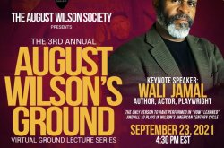 August Wilson's Ground Lecture Series