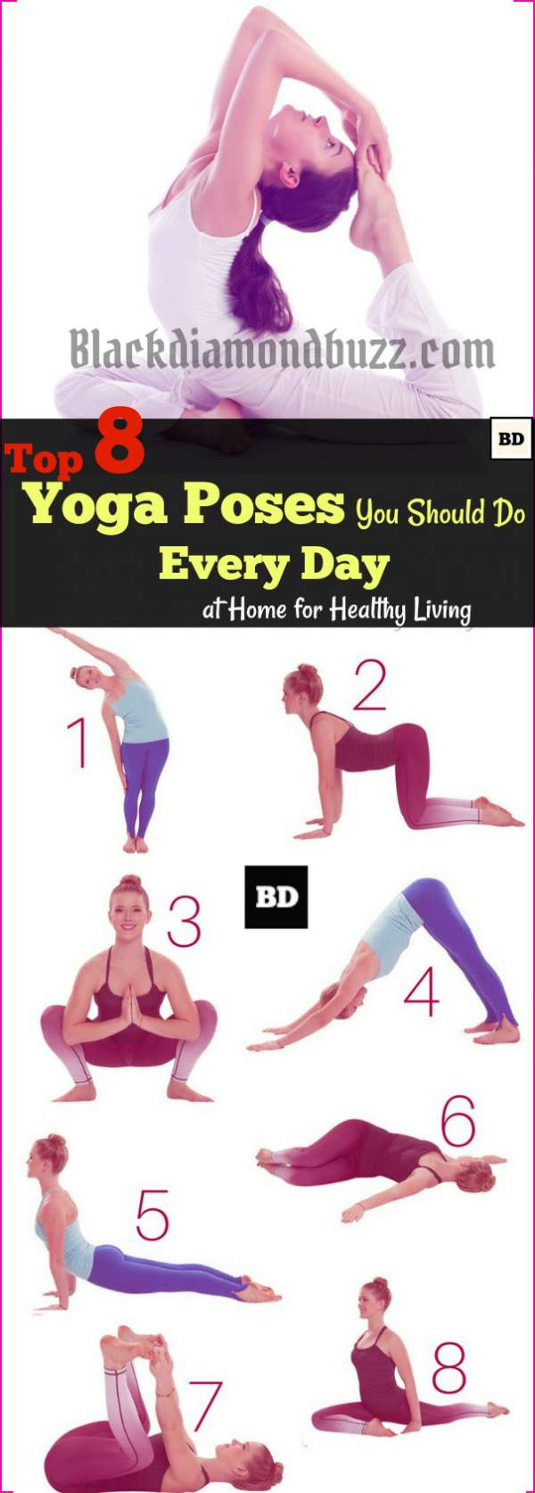 Top 8 Yoga Poses You Should Do Every Day at Home for Healthy Living