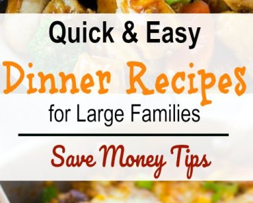 20 Extremely Frugal Meals for Large Families on a Tight  Budget