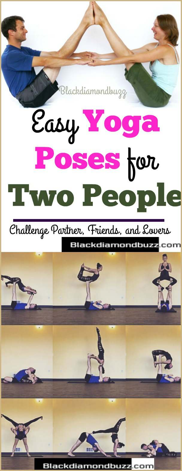 Easy Yoga Poses For Two People- Challenge Partner, Friends, and Lovers