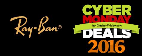 Ray Ban Cyber Monday 2016