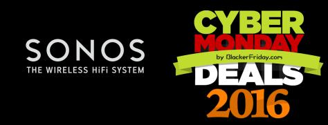 Sonos Cyber Monday 2016