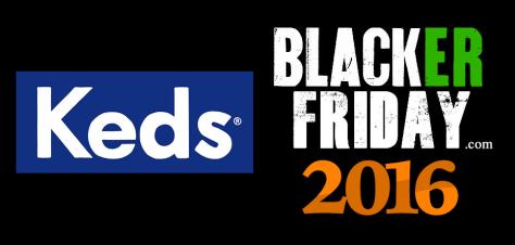 Keds Black Friday 2016
