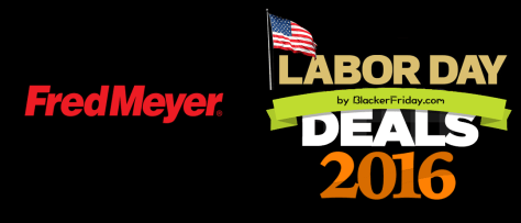 Fred Meyer Labor Day 2016