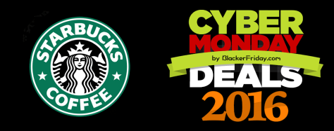 Starbucks Cyber Monday 2016