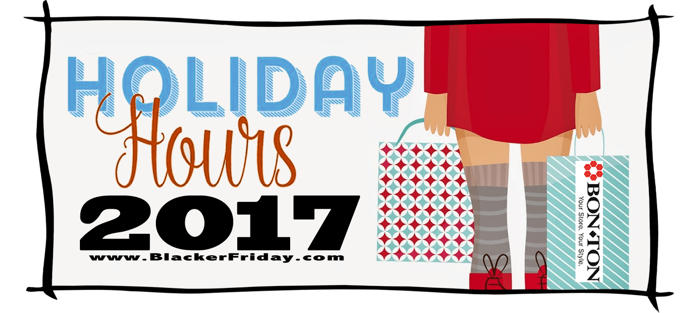 BonTon Black Friday Store Hours 2017