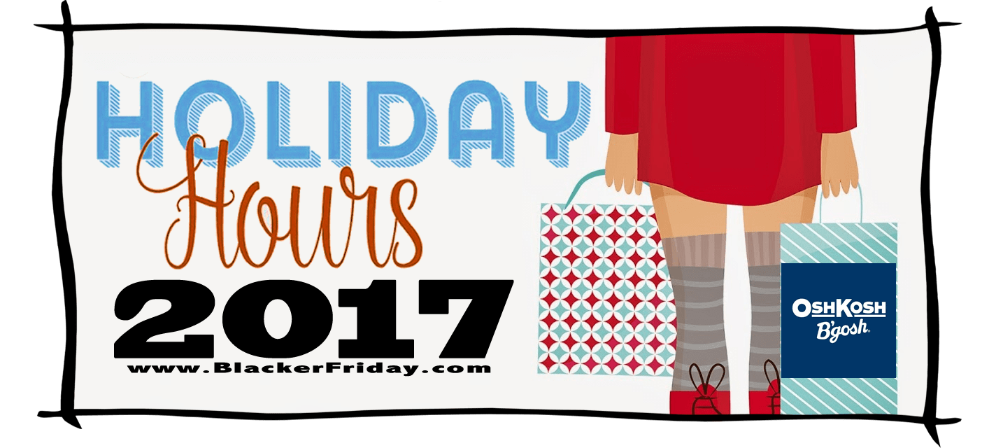 Osh Kosh Bgosh Black Friday Store Hours 2017