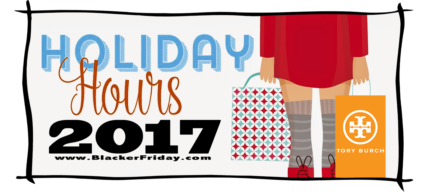 Tory Burch Black Friday Store Hours 2017