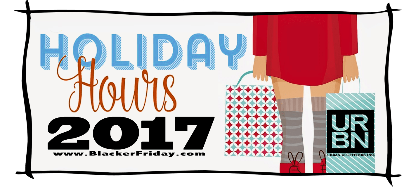 Urban Outfitters Black Friday Store Hours 2017