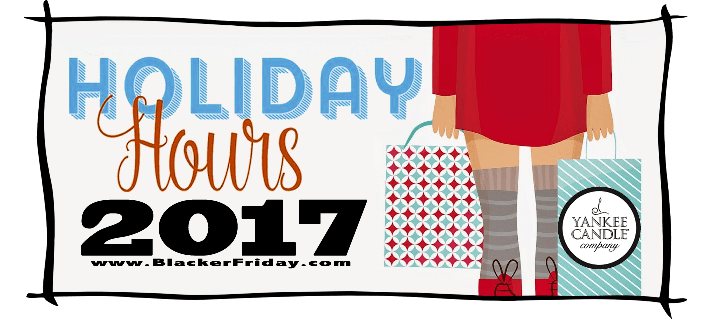 Yankee Candle Black Friday Store Hours 2017