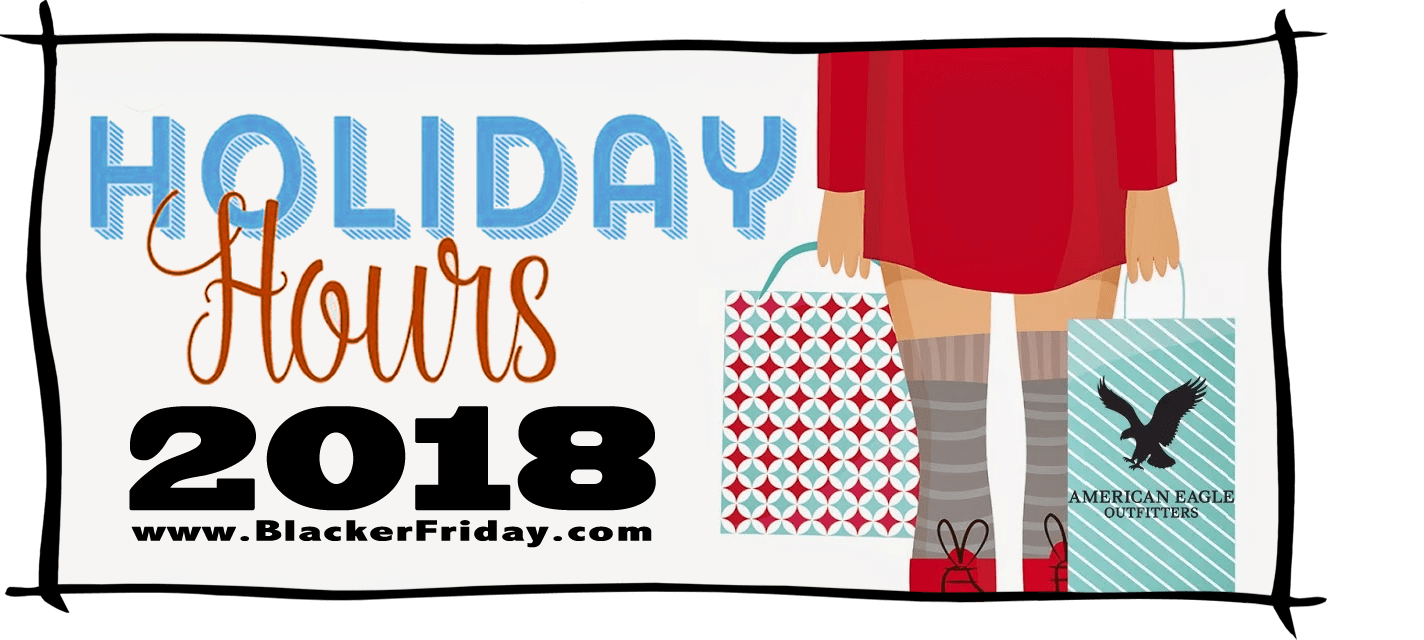 American Eagle Outfitters Black Friday Store Hours 2018