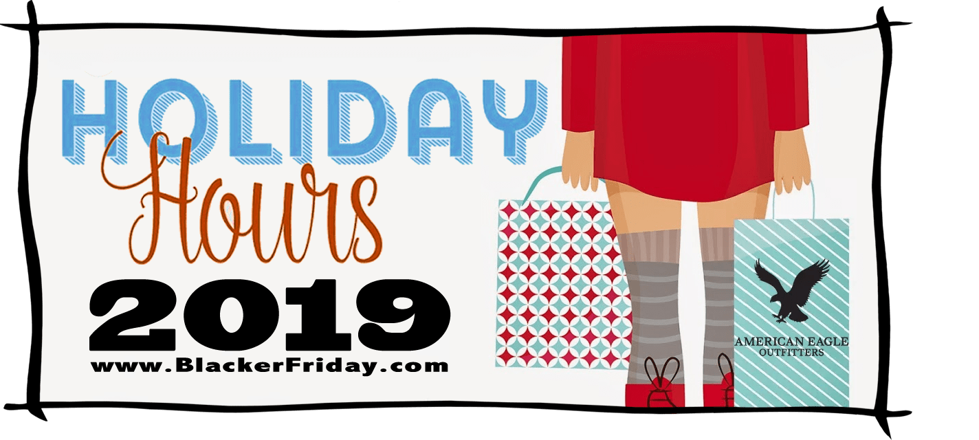 American Eagle Outfitters Black Friday Store Hours 2019