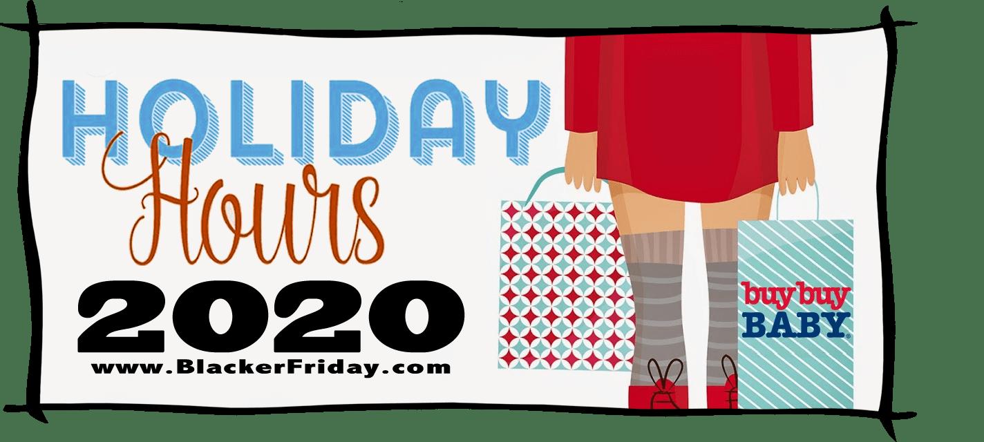 Buy Buy Baby Black Friday Store Hours 2020