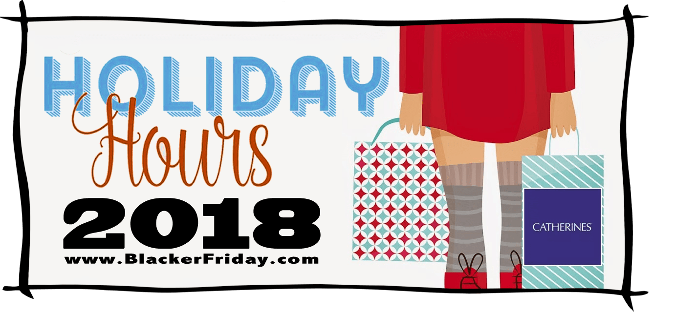 Catherines Black Friday Store Hours 2018
