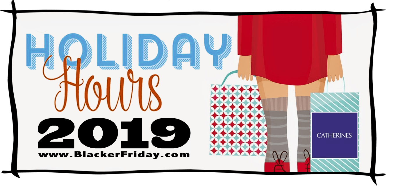 Catherines Black Friday Store Hours 2019