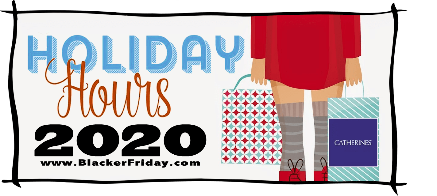 Catherines Black Friday Store Hours 2020