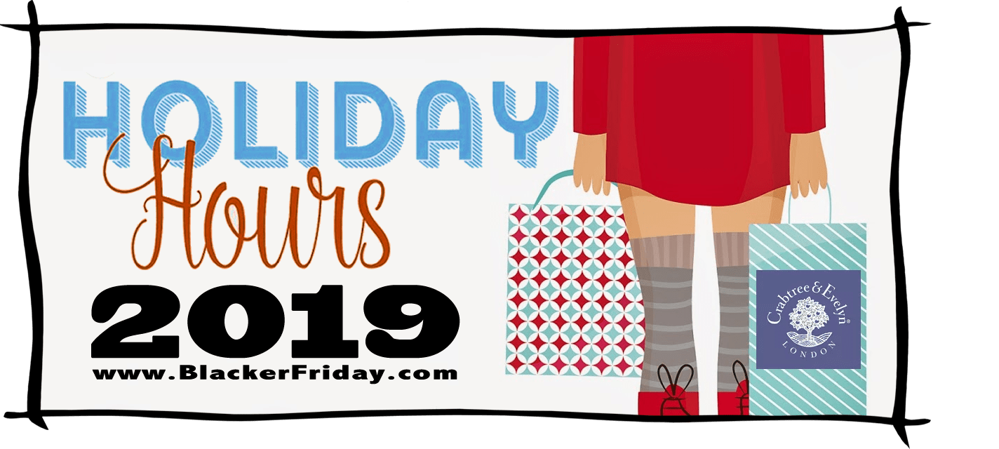 Crabtree and Evelyn Black Friday Store Hours 2019