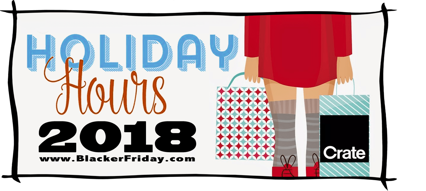 Crate and Barrel Black Friday Store Hours 2018