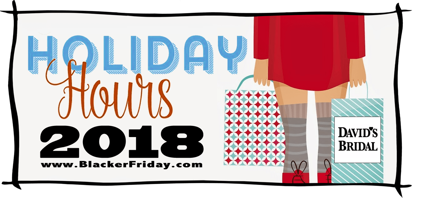 Davids Bridal Black Friday Store Hours 2018