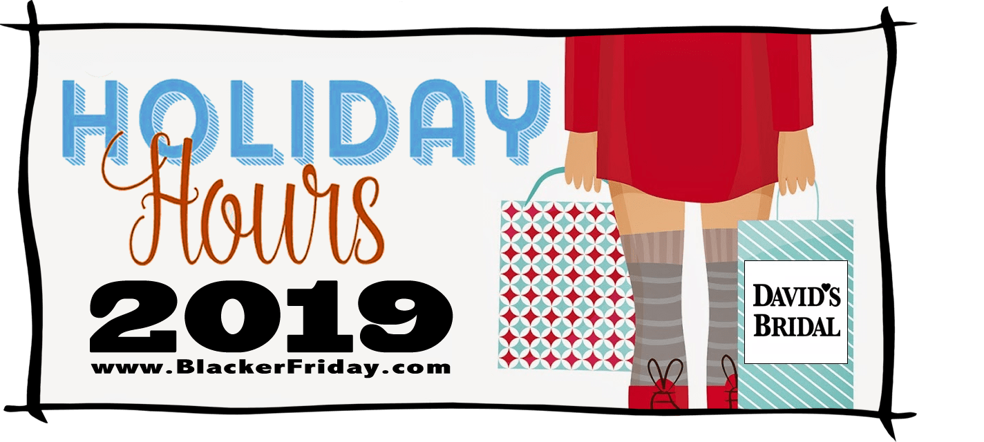 Davids Bridal Black Friday Store Hours 2019