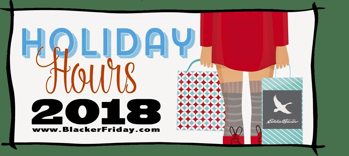 Eddie Bauer Black Friday Store Hours 2018