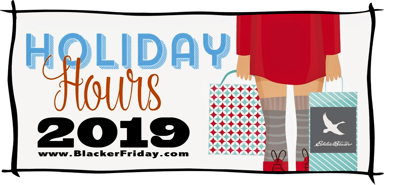 Eddie Bauer Black Friday Store Hours 2019