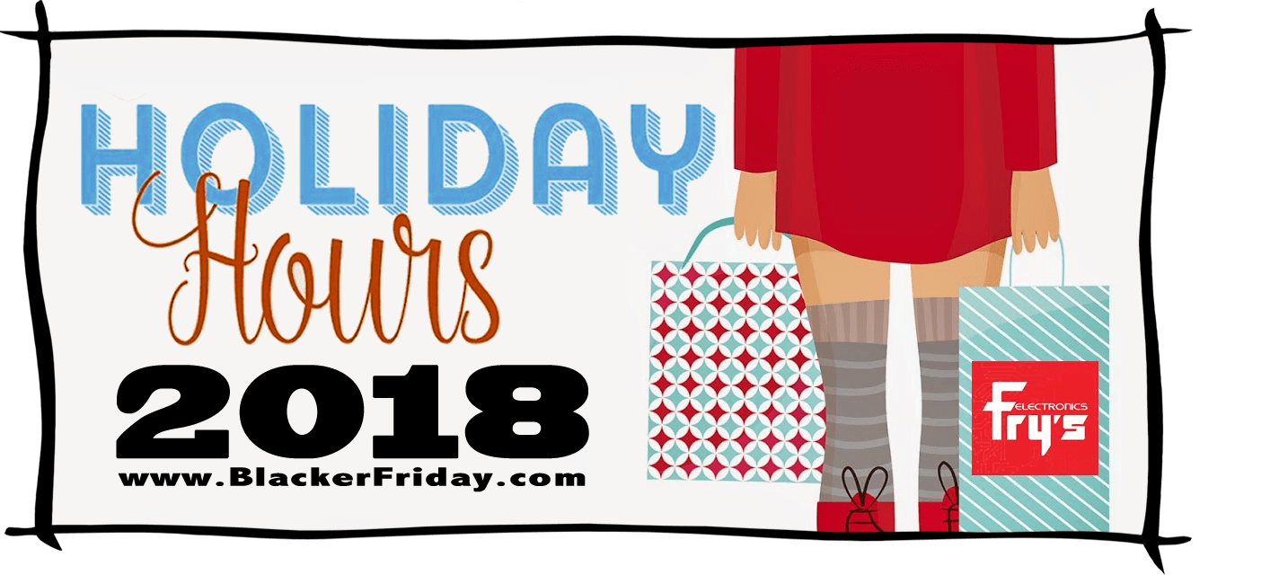 Frys Electronics Black Friday Store Hours 2018