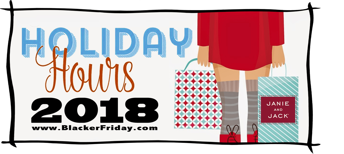 Janie and Jack Black Friday Store Hours 2018