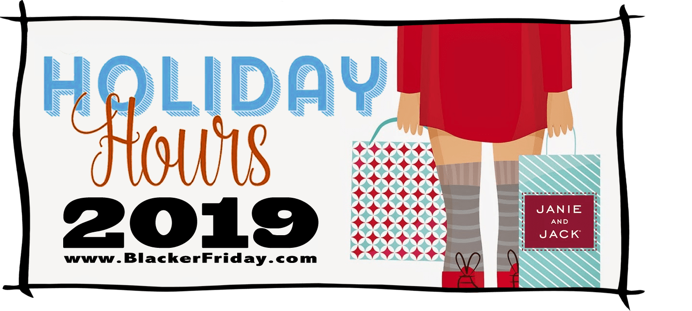 Janie and Jack Black Friday Store Hours 2019