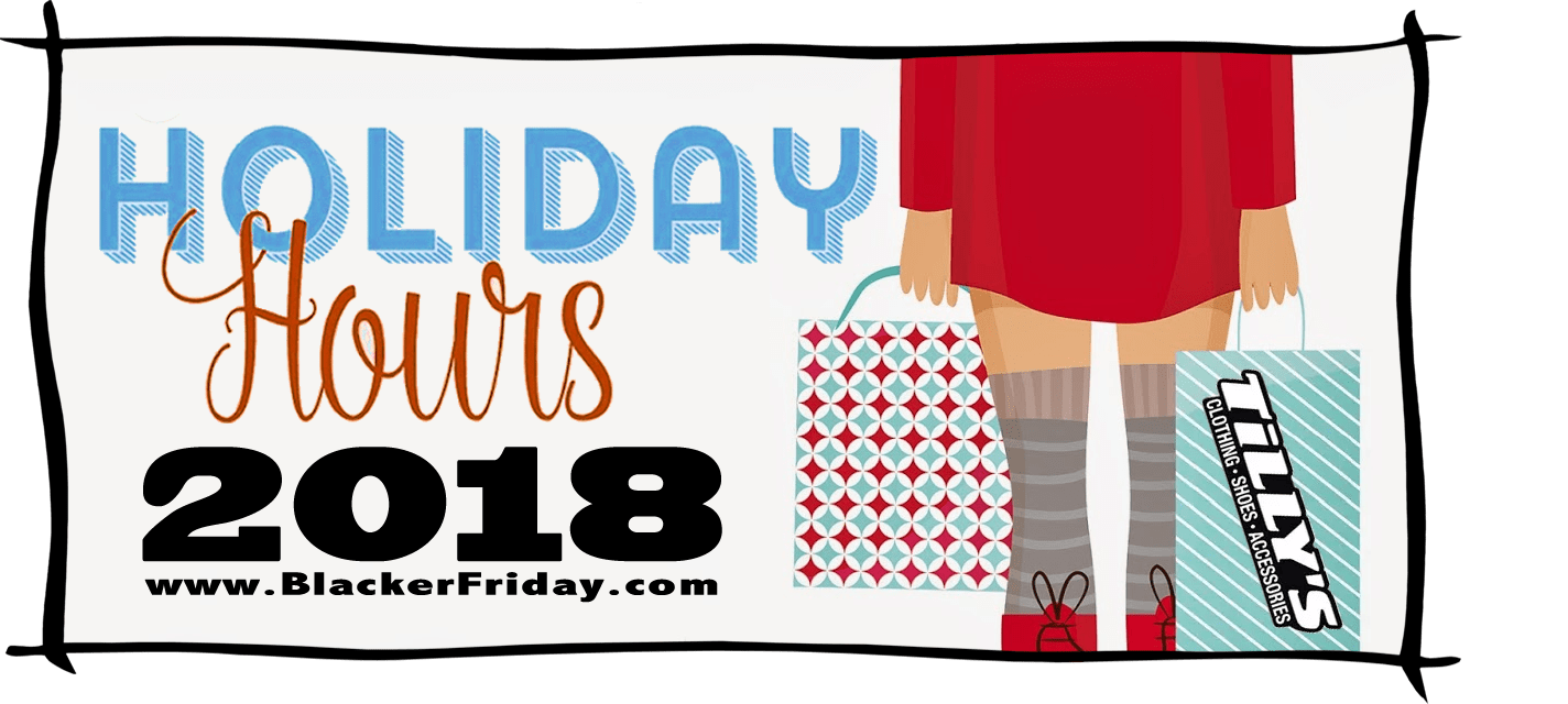 Tillys Black Friday Store Hours 2018