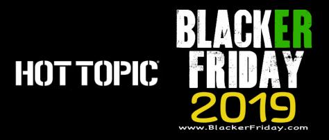 613f4d00cc13 Hot Topic Black Friday 2019 Ad & Sale - BlackerFriday.com