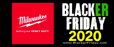 Milwaukee Tools Black Friday 2020 Sale Deals Blacker Friday