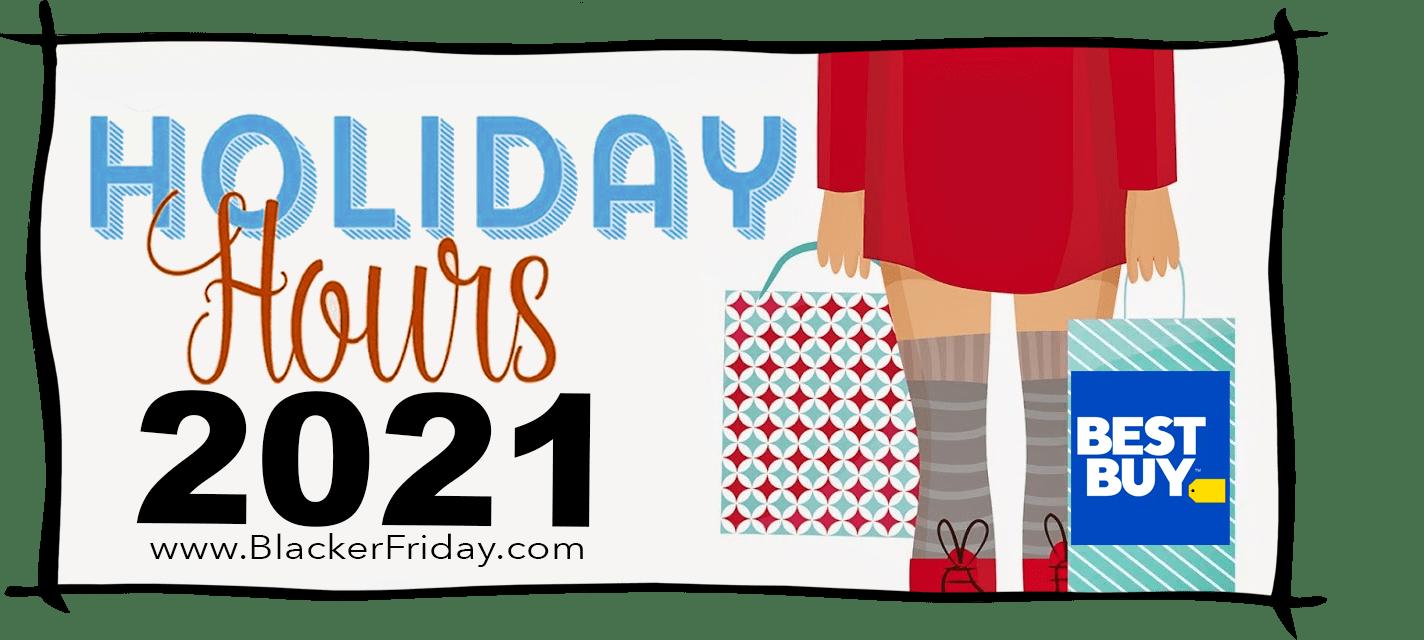 Best Buy Black Friday Store Hours 2021