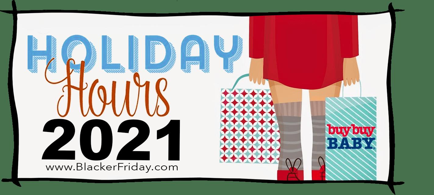 Buy Buy Baby Black Friday Store Hours 2021