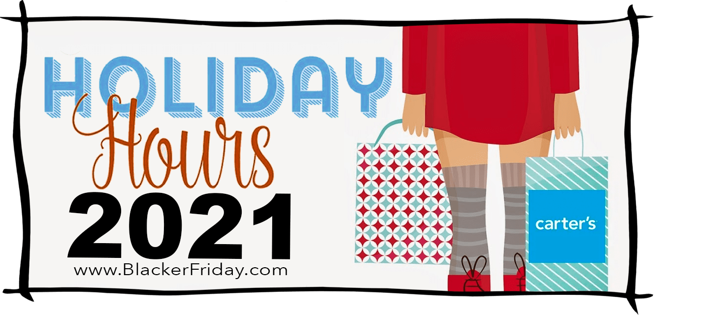 Carters Black Friday Store Hours 2021