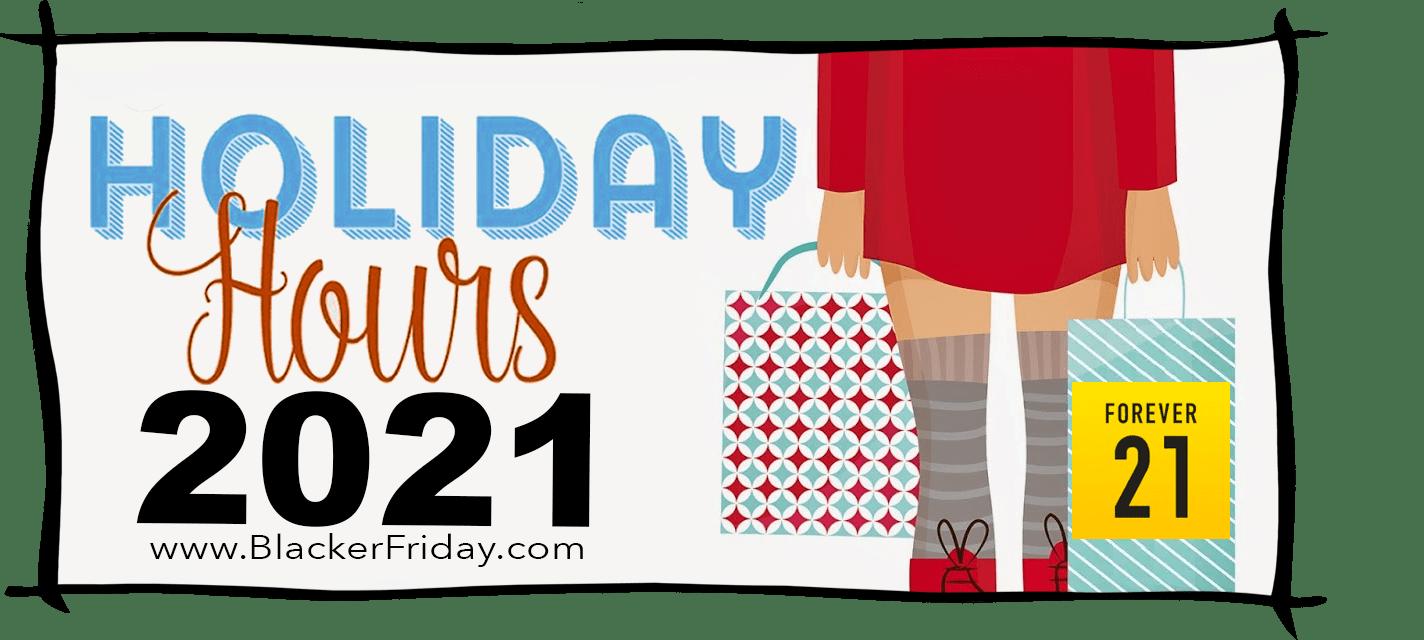 Forever 21 Black Friday Store Hours 2021