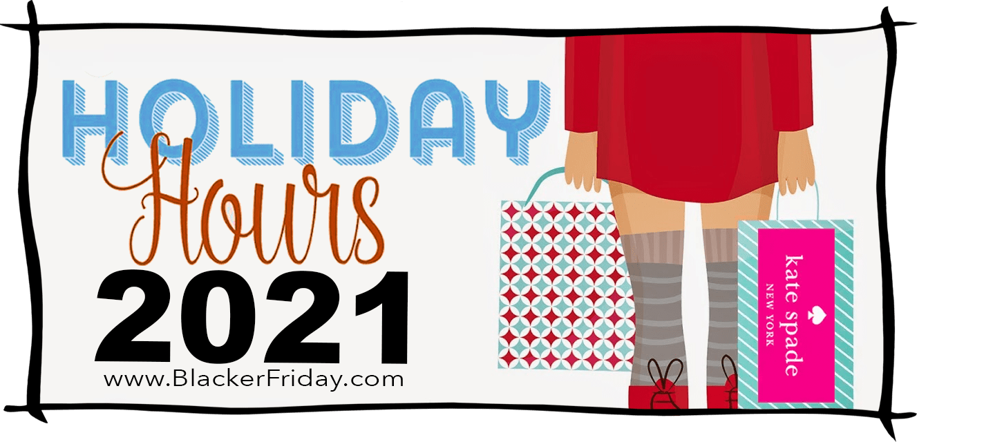 Kate Spade Black Friday Store Hours 2021