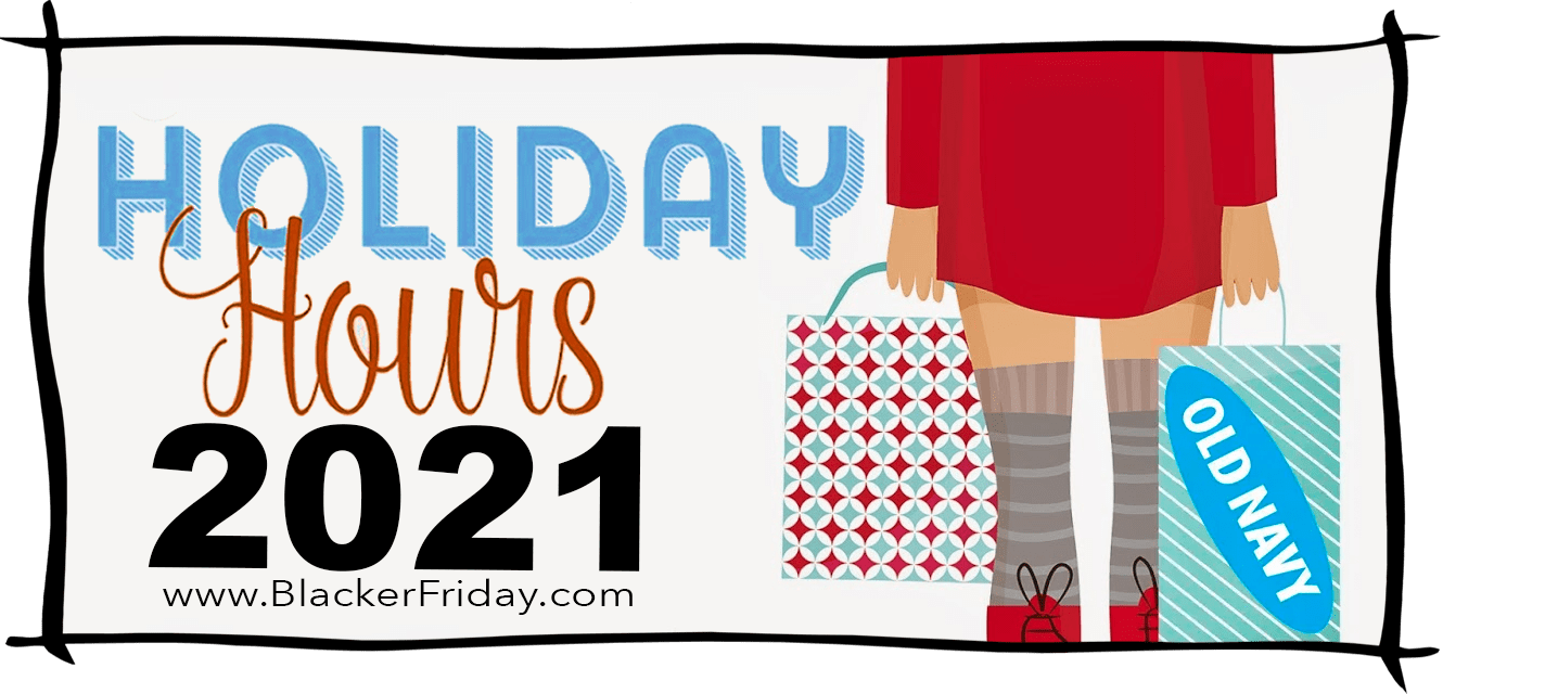 Old Navy Black Friday Store Hours 2021