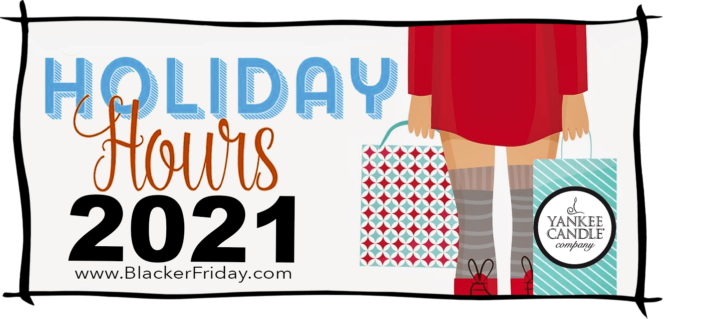 Yankee Candle Black Friday Store Hours 2021
