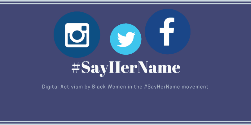 Digital Activism by Black Women in the #SayHerName movement- [NEW STUDY]