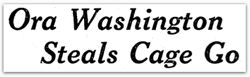 Ora Washington headline