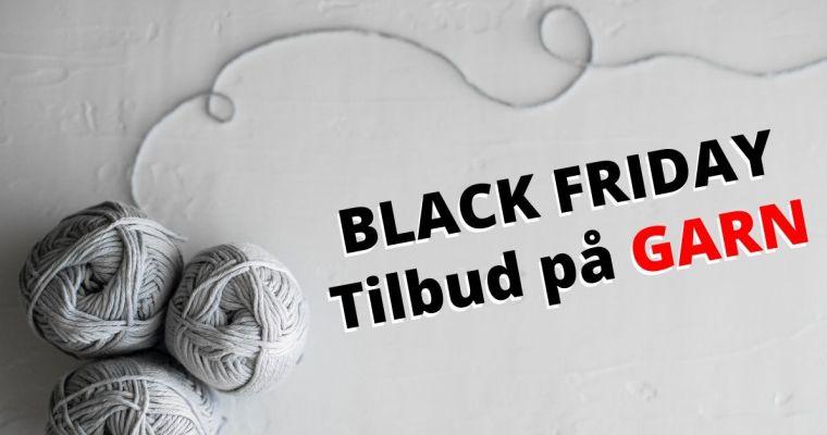 Her er Black friday tilbudene som alle STRIKKE-GALE bør få med seg