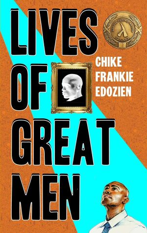 Lives of Great Men by Chike Frankie Edozien with Lambda medallion