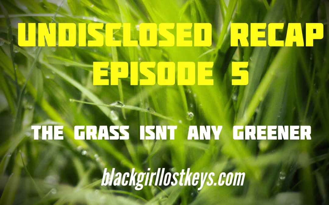 Undisclosed Podcast Episode 5